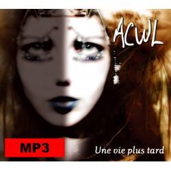 """Album MP3 """"Une vie plus tard"""""""