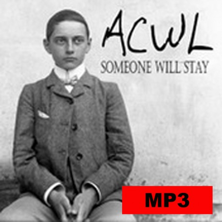 """Single MP3 """"Someone will stay"""""""